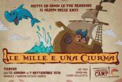 LE MILLE E UNA CIURMA – campo estivo 2018